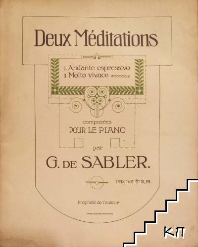 Deux Méditations. Composées pour le Piano