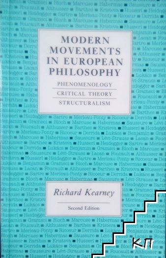 Modern Movements in European Philosophy: Phenomenology, Critical Theory, Structuralism