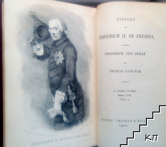 History of Friedrich II of Prussia, Called Frederick the Great. In Three Volumes. Vol. 1-2 (Допълнителна снимка 2)