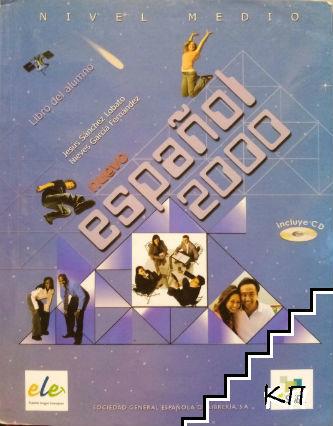 Nuevo Español 2000. Nivel Medio: Libro del alumno