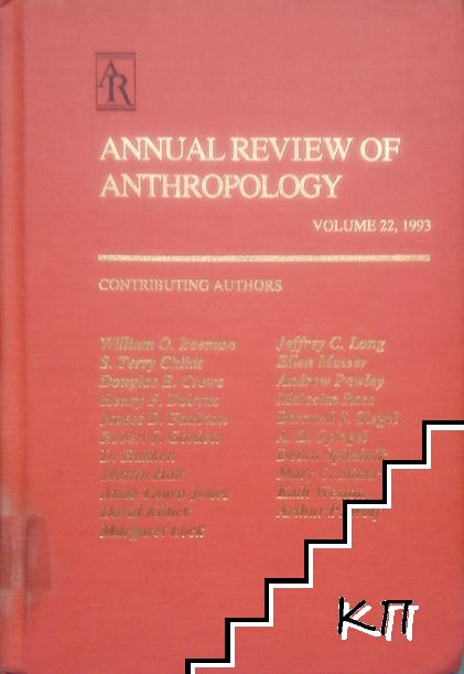 Annual Review of Anthropology. Vol. 22