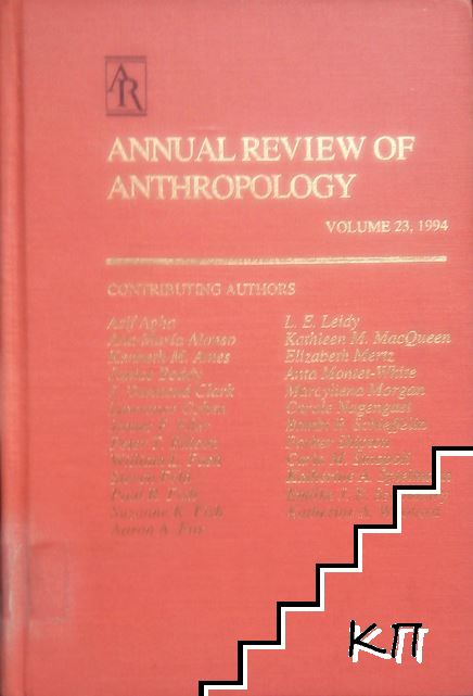 Annual Review of Anthropology. Vol. 23
