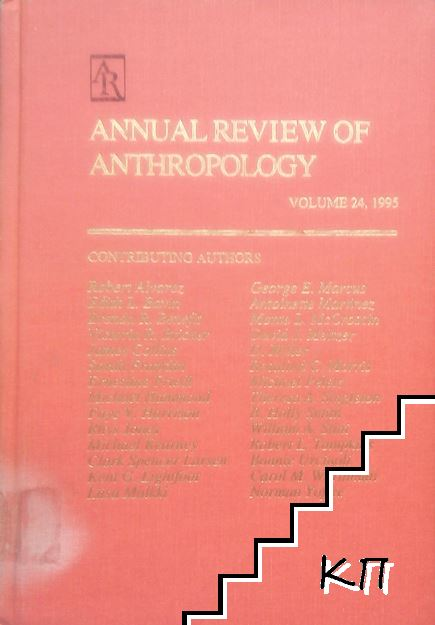 Annual Review of Anthropology. Vol. 24