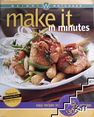 Weight Watchers Make It in Minutes