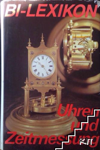 Bi-Lexikon. Uhren und zeitmessung