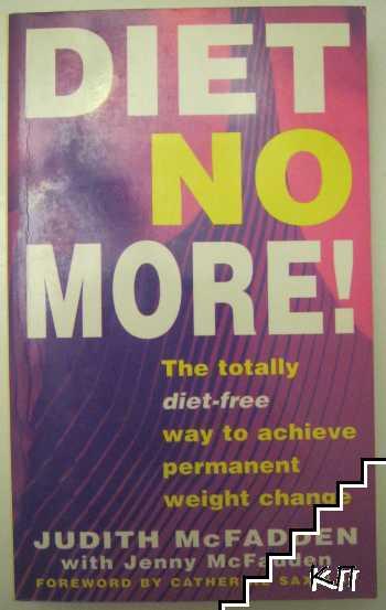 Diet No More!