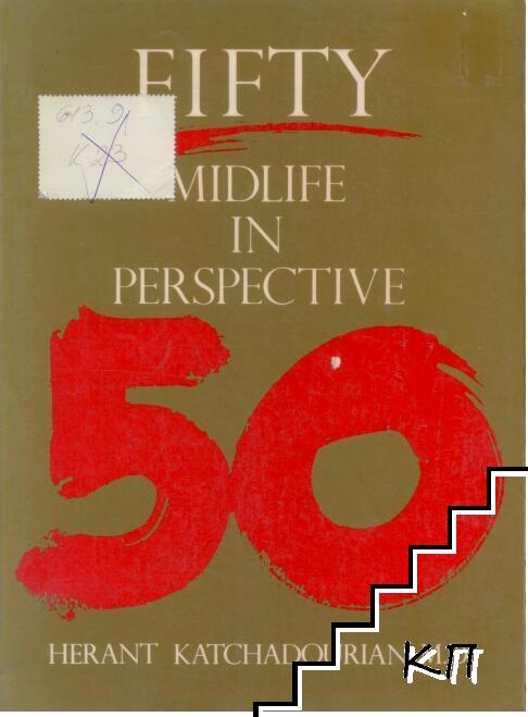 Fifty: Midlife in perspective