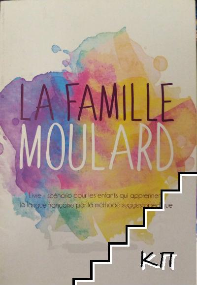 La famille Moulard