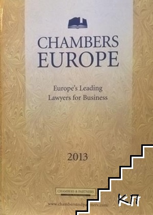 Chambers Europe 2013: Europe's Leading Lawyers for Business