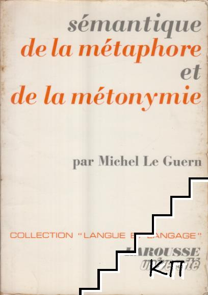 Semanntique de la metaphore et da la metonymie