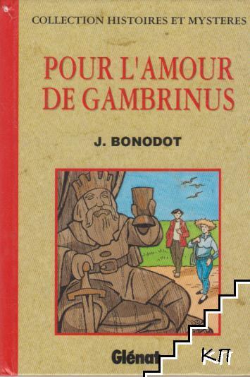 Pour l'amour de Gambrinus