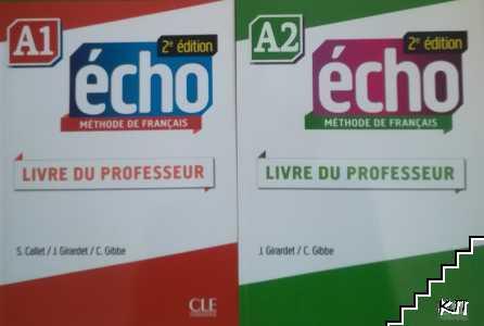Echo A1: Livre Du Professeur / Echo A2: Livre Du Professeur
