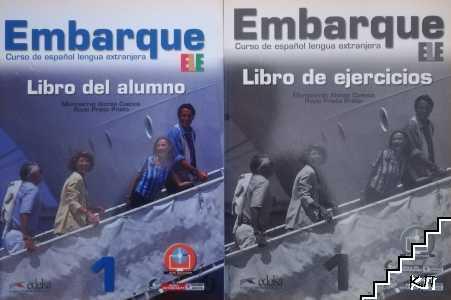Embarque 1 (А1 +): Libro del alumno / Embarque 1 (А1 +): Libro de ejercicios