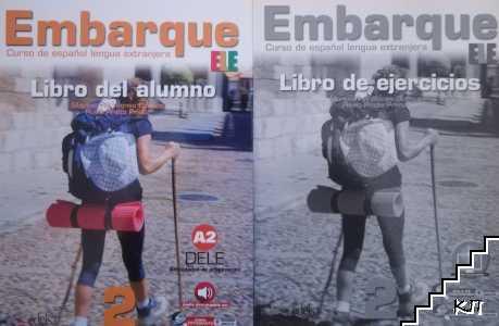 Embarque 2 (A2 / B1.1): Libro del alumno / Embarque 2 (A2 / B1.1): Libro de ejercicios