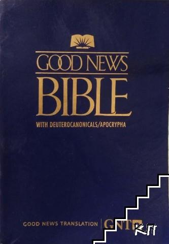 Good news bible with Deuterocanonicals / Apocrypha