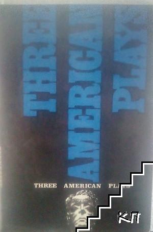 Three American Plays