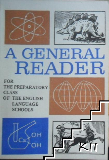 A General Reader for the Preparatory Class of the English Language Schools
