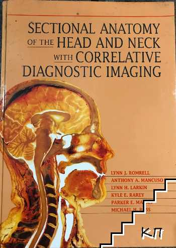 Sectional anatomy of the head and neck with correlative diagnostic imaging