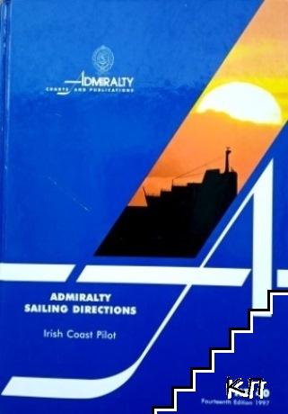 Admiralty Sailing Directions: Irish Coast Pilot (NP40)