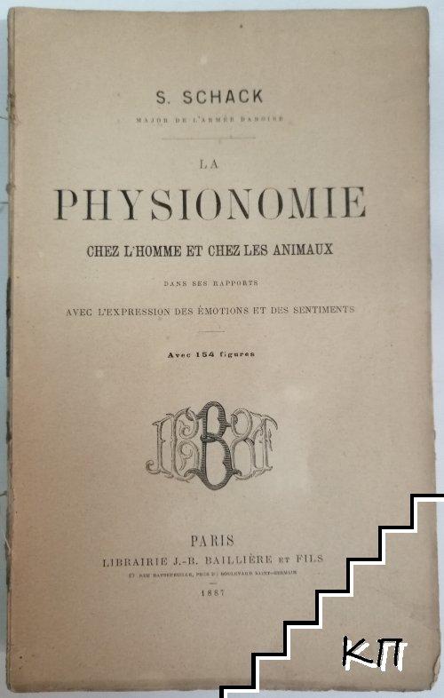 La physionomie chez l'homme et chez les animaux, dans ses rapports avec l'expression des émotions et des sentiments