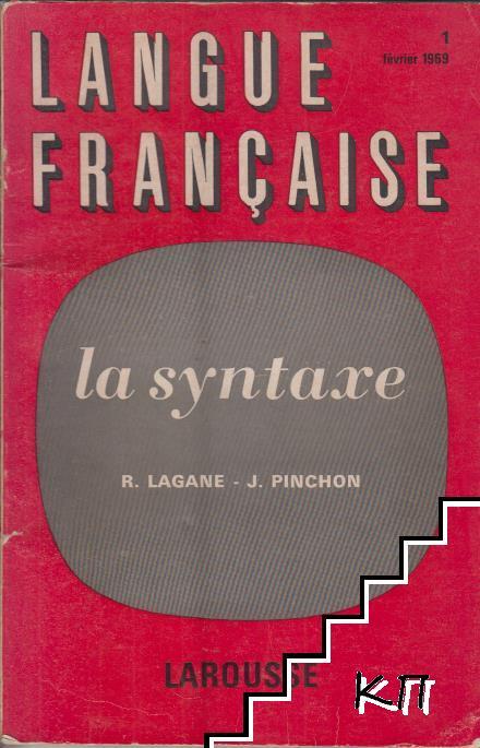 Langue Française. la syntaxe