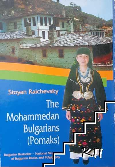 The Mohammedan Bulgarians (Pomaks)