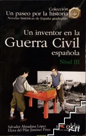 Un inventor en la guerra civil española. Nivel 3