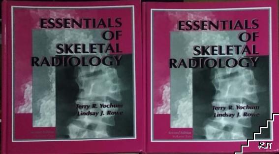 Essentials of Skeletal Radiology. Vol 1-2