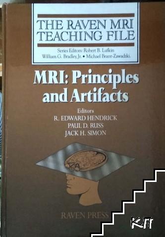 MRI: Principles and artifacts