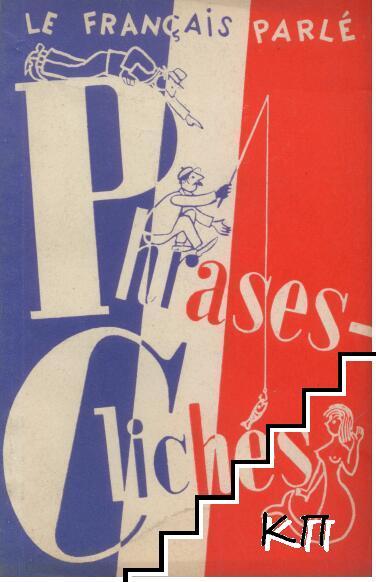 Le français parlé: Phrases - Cliches