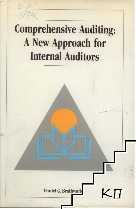 Comprehensive Auditing: A New Approach for Internal Auditors
