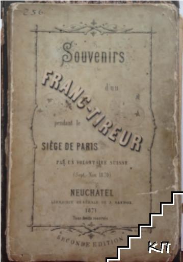 Souvenirs d'un franc-tireur pendant le siege de Paris
