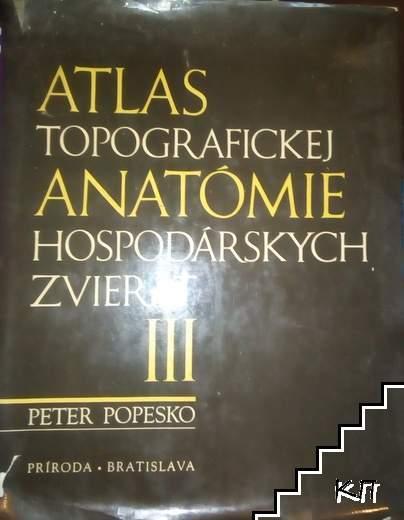 Atlas Topografickej Anatómie Hospodárskych Zvierat III