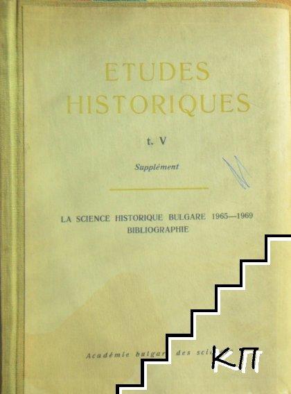 Etudes Historiques, t. V, Supplement
