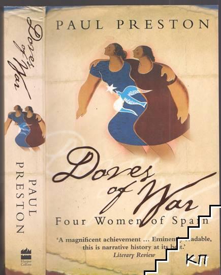 Doves of War: Four Women of Spain