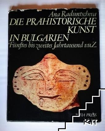 Die Prähistorishe Kunst in Bulgarien