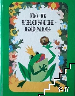 Der Frosch-könig