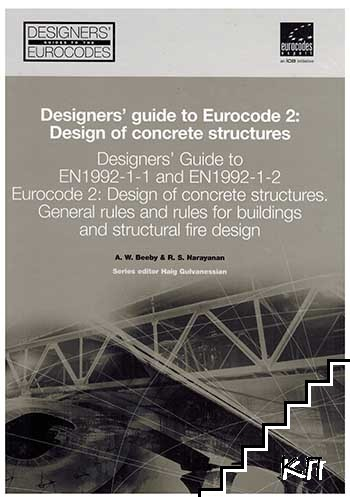 Designers' Guide to Eurocode 2: Design of Concrete Structures
