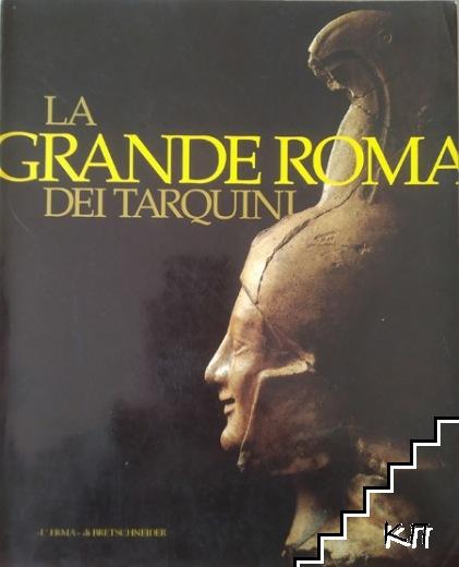 La Grande Roma dei Tarquini