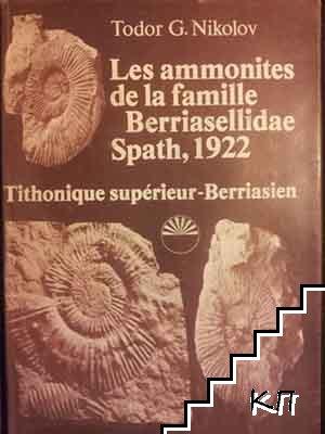 Les ammonites de la famille Berriasellidae Spath, 1922