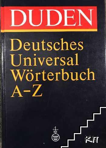 Duden. Deutsches Universalwörterbuch A-Z