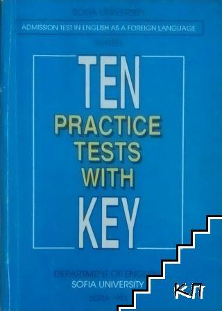Ten Practice Tests with Key