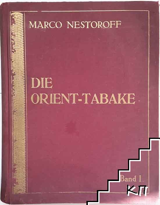Die Orient-Tabake. Band 1
