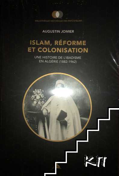 Islam, reforme et colonisation