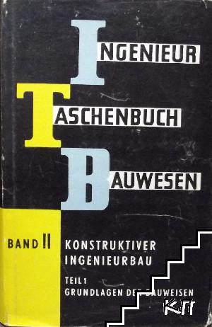 Ingenieur Taschenbuch Bauwesen. Band 2. Teil 1: Grundlagen der Bauweisen