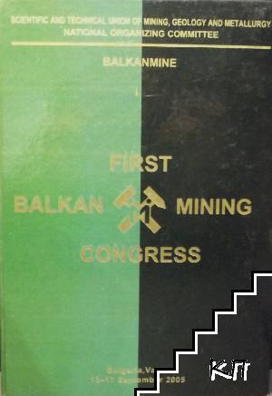 First Balkan Mining Congress: Varna, 13-17 September 2005