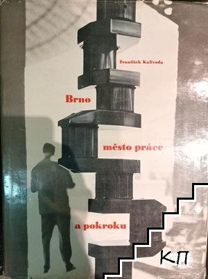 Brno město práce a pokroku