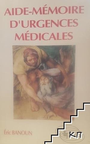 Aide-mémoire d'urgences médicales