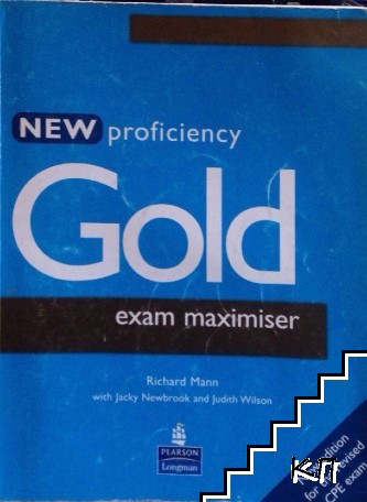 New Proficiency Gold. Exam Maximiser