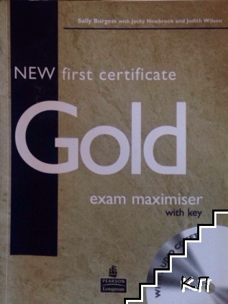 New First Certificate Gold. Exam Maximiser with key
